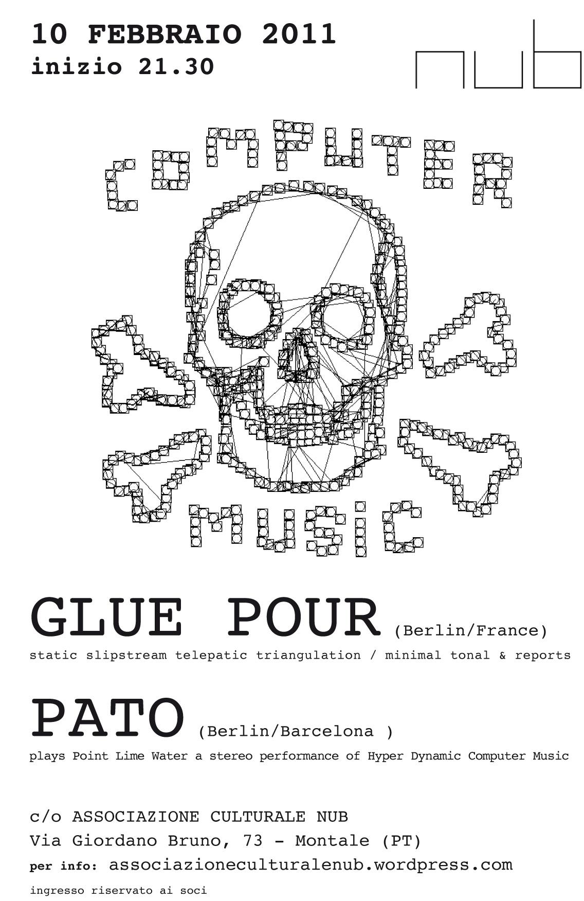 GLUE POUR / PATO | 10.02.2011