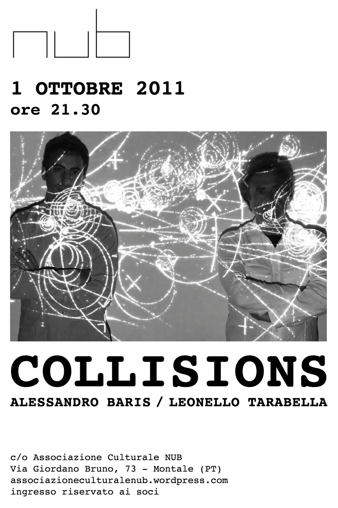 COLLISIONS _ ALESSANDRO BARIS & LEONELLO TARABELLA | 01.10.2011