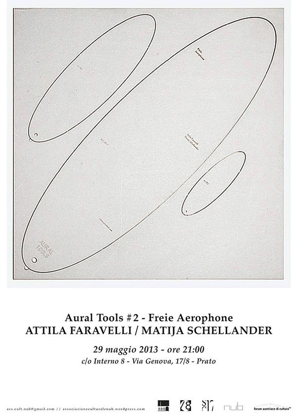 FREIE AEROPHONE _ATTILA FARAVELLI & MATIJA SCHELLANDER | 29.05.2013